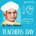 Teachers Day/ Radha Krishnan Jayanti