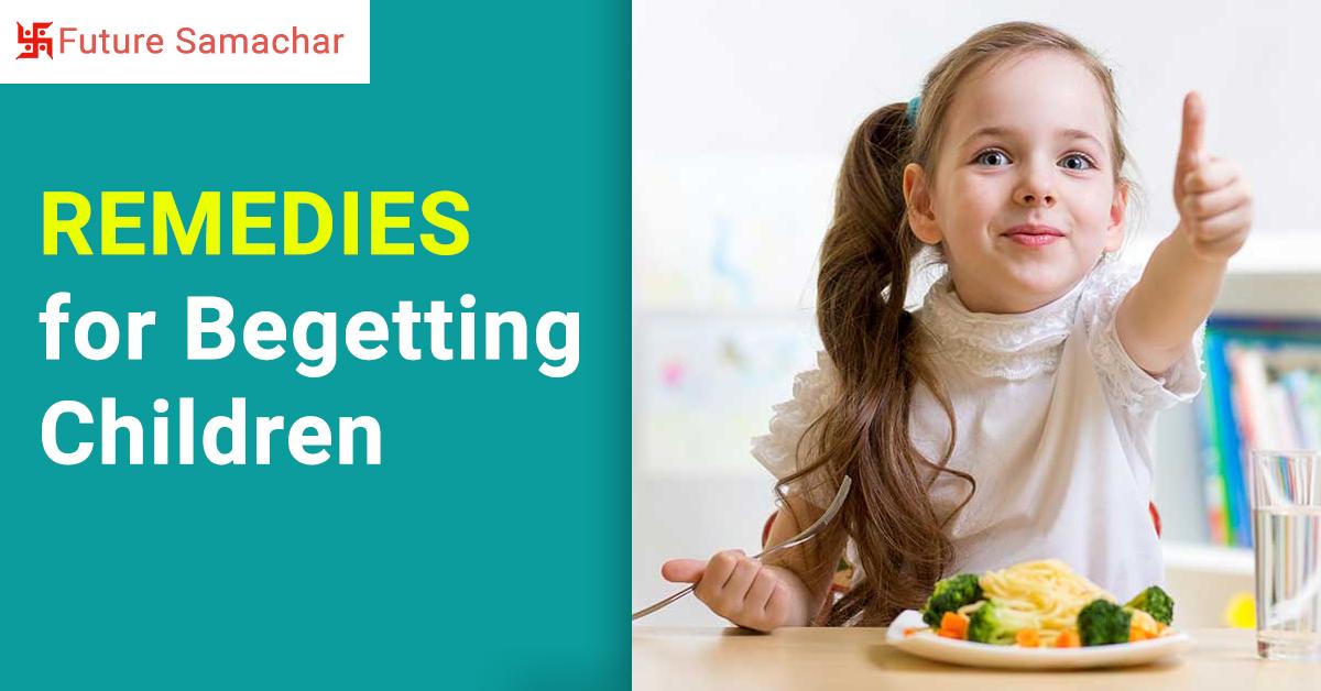 Remedies for Begetting Children