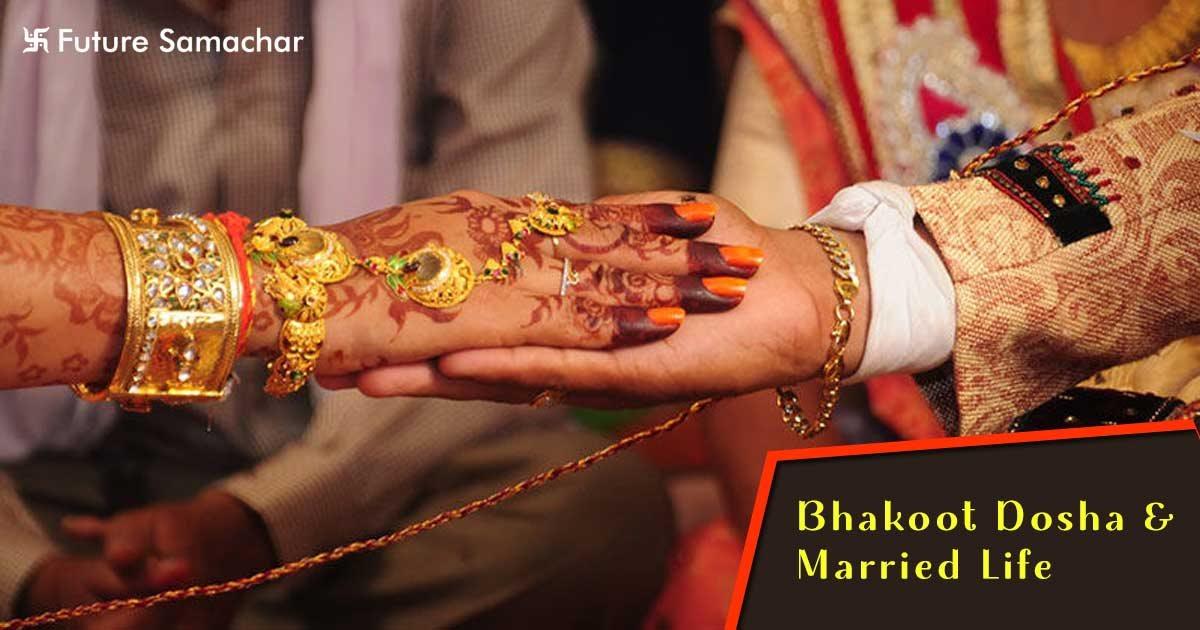 Bhakoot Dosha & Married Life