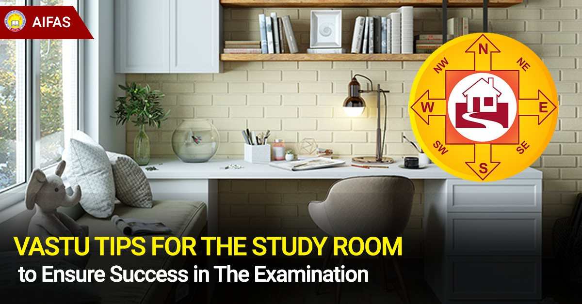 Vastu Tips for the Study Room to Ensure Success in the Examination