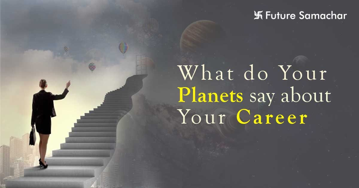 What do Your Planets say about Your Career