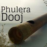 Phulera Dooj